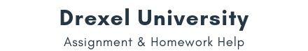 Drexel University Assignment & Homework Help